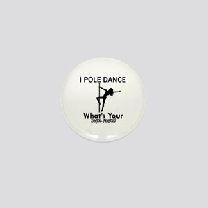 Poledance my superpower Mini Button