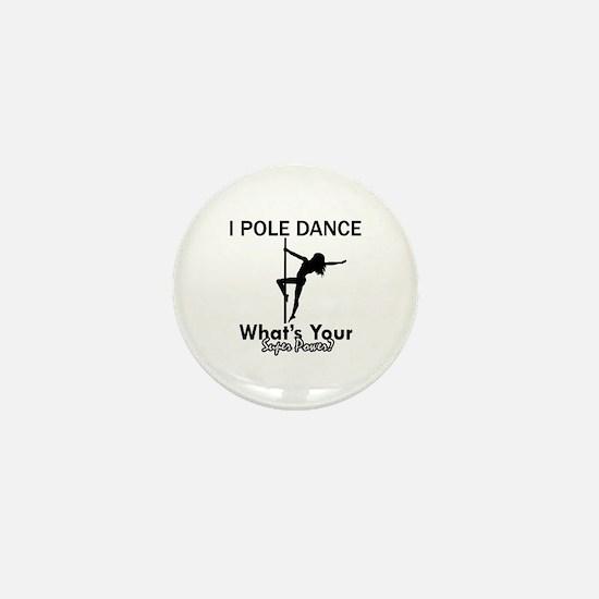 Poledance my superpower Mini Button