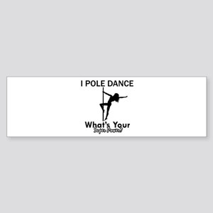 Poledance my superpower Sticker (Bumper)