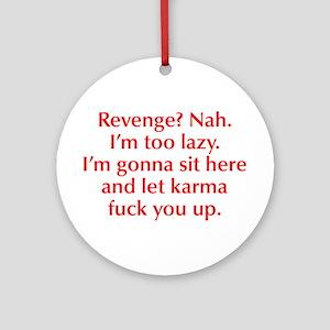 revenge-nah-opt-red Ornament (Round)