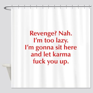 revenge-nah-opt-red Shower Curtain