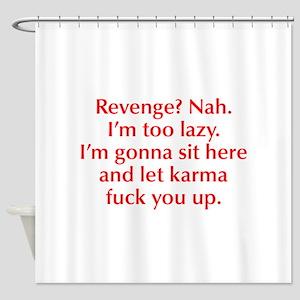 revenge-nah-opt-red Shower Curtain