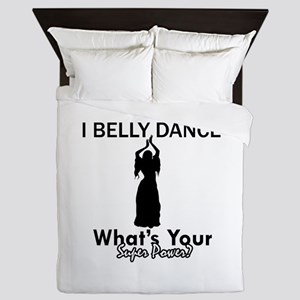 Bellydance my superpower Queen Duvet