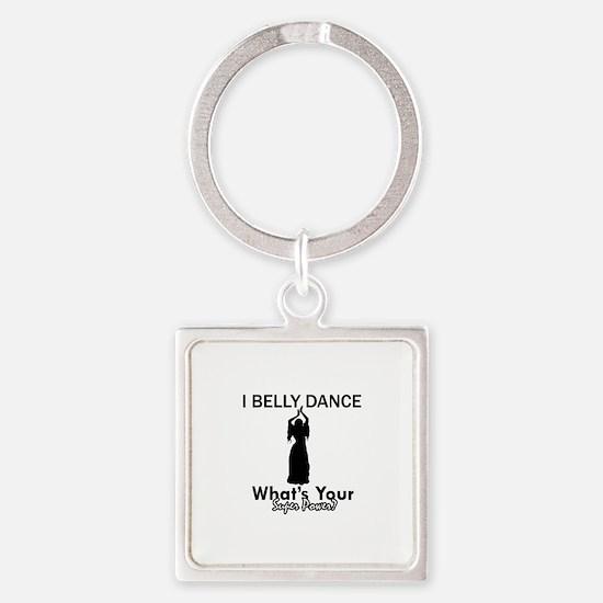Bellydance my superpower Square Keychain