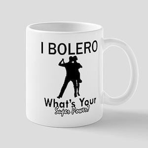Bolero my superpower Mug