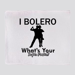 Bolero my superpower Throw Blanket