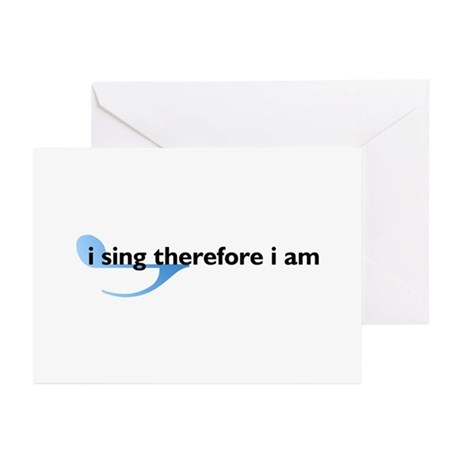 I Sing Therefore I Am Greeting Cards (Pk of 10