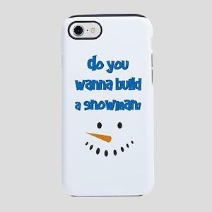 Do you wanna build a snowman? iPhone 7 Tough Case
