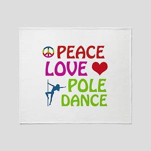 Peace Love Poledance Throw Blanket