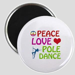 Peace Love Poledance Magnet