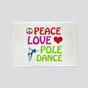Peace Love Poledance Rectangle Magnet