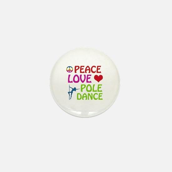 Peace Love Poledance Mini Button
