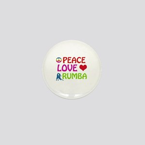 Peace Love Rumba Mini Button