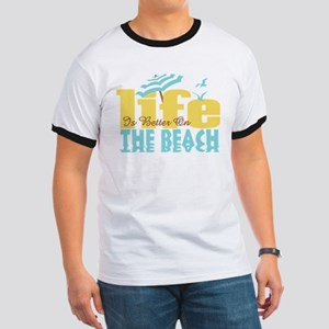 Life's Better Beach Ringer T