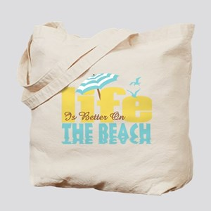 Life's Better Beach Tote Bag