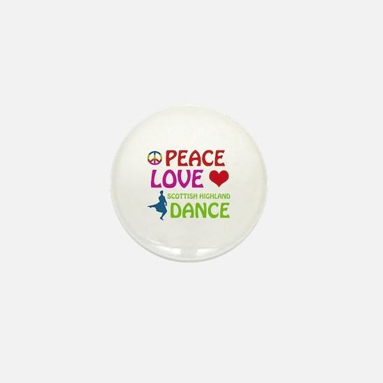 Peace Love Scottish Highland Mini Button