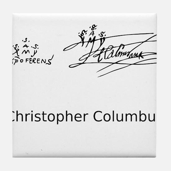 Christopher Columbus Signature Tile Coaster