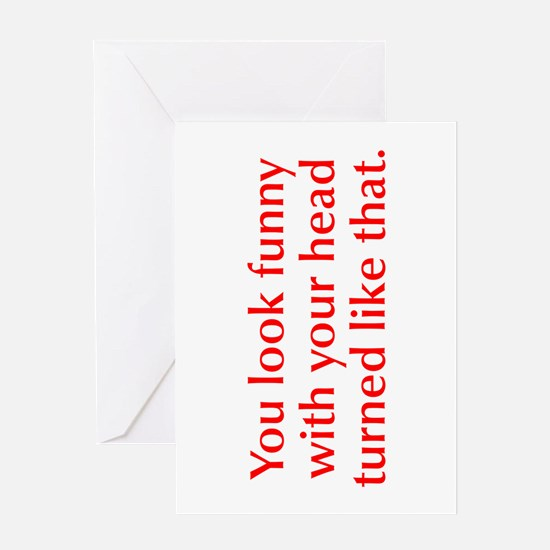 you-look-funny-opt-red Greeting Card
