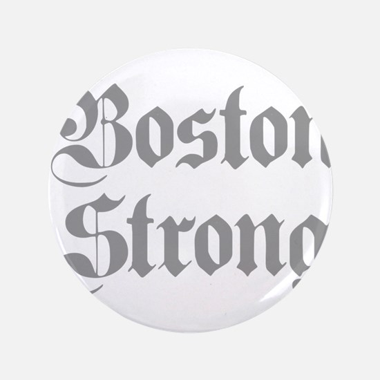"""boston-strong-pl-ger-gray 3.5"""" Button (100 pack)"""
