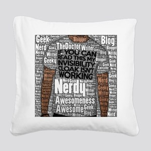 Geek Invisibility Cloak Square Canvas Pillow