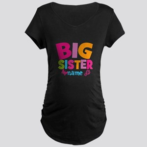 Personalized Name - Big Sister Maternity T-Shirt