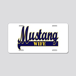 mustang wife Aluminum License Plate