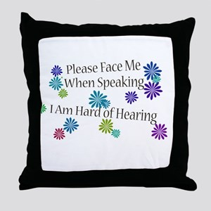 Hard of Hearing Flowers Throw Pillow