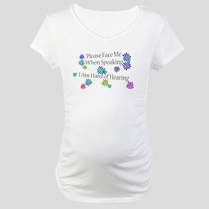Hard of Hearing Flowers Maternity T-Shirt