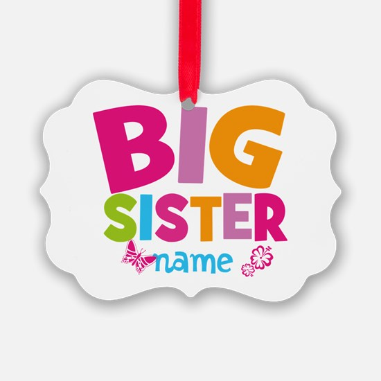 Personalized Name - Big Sister Picture Ornament