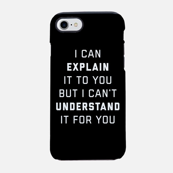 Engineering- I Can Explain iPhone 7 Tough Case