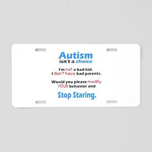 Autism isn't a choice Aluminum License Plate