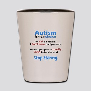Autism isn't a choice Shot Glass