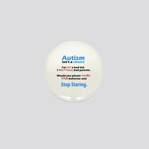 Autism isn't a choice Mini Button