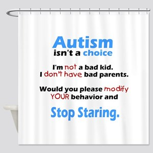 Autism isn't a choice Shower Curtain