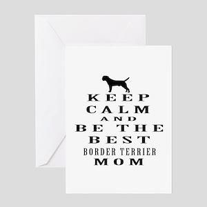 Keep Calm Border Terrier Designs Greeting Card