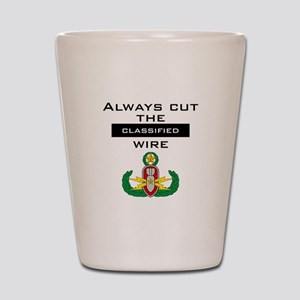 "Cut the ""Classified"" wire Shot Glass"