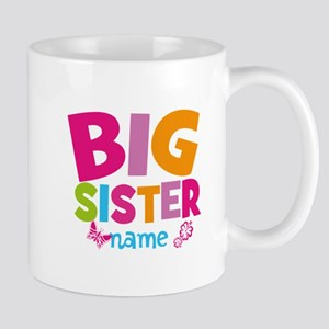 Personalized Name - Big Sister Small Mug