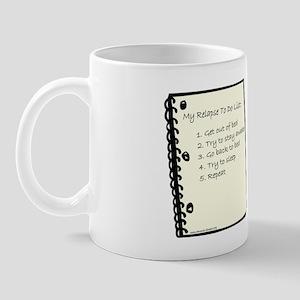 Relapse To Do List Mug