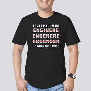 Trust Me I'm an Engine Men's Fitted T-Shirt (dark)