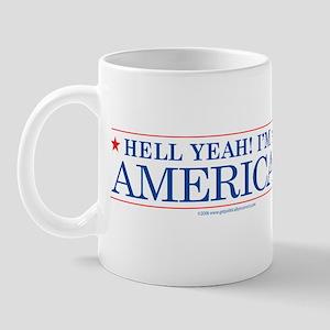 Hell Yeah! I'm An American Mug