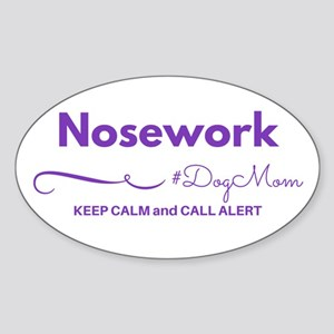 Nosework Dog Mom - Keep Calm & Call Alert Stic