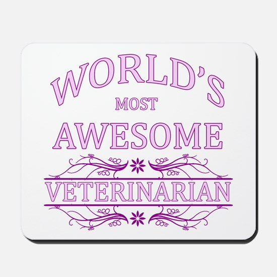 World's Most Awesome Veterinarian Mousepad