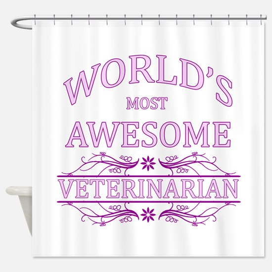 World's Most Awesome Veterinarian Shower Curtain