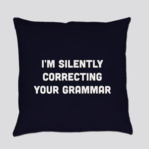 I'm Silently Correcting Your Gramm Everyday Pillow