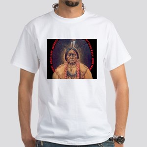 Sitting Bull Sioux Homeland Security White T-Shirt