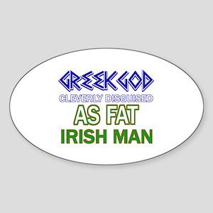 Fat Irish designs Sticker (Oval)