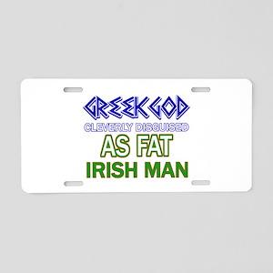 Fat Irish designs Aluminum License Plate