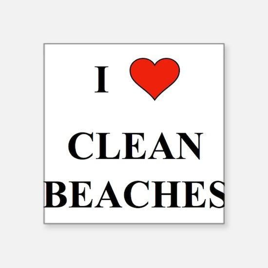 I Love Clean Beaches Sticker