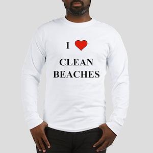 I Love Clean Beaches Long Sleeve T-Shirt