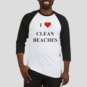 I Love Clean Beaches Baseball Jersey